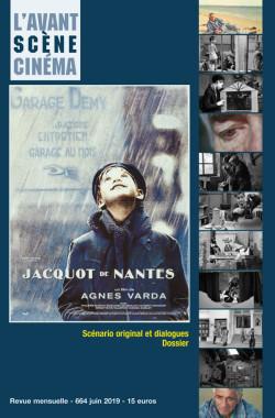 Couverture Numéro 664 Avant-Scène Cinéma - Dossier Jacquot de Nantes d'Agnès Varda