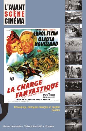 Couverture du numéro 676 de l'Avant-Scène Cinéma à propos de La Charge fantastique de Raoul Walsh