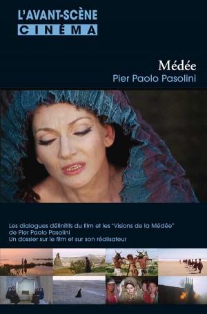 Médée Pier Paolo Pasolini - Avant-Scène Cinéma 573