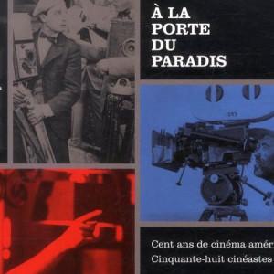a-la-porte-du-paradis-michael-henry-wilson-actu-livres-avant-scene-cinema-616