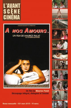 Avant-Scene-Cinema-621_A-nos-amours-Maurice-Pialat-couverture