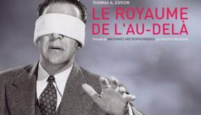 thomas-a-edison-le-royaume-de-l-au-dela-actu-livres-avril-2015-avant-scene-cinema-622