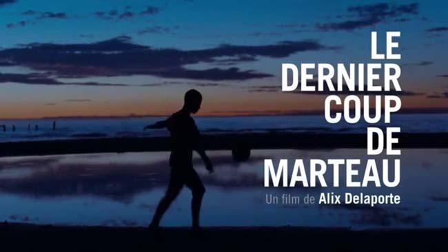 le-dernier-coup-de-marteau-alix-delaporte-avant-scene-cinema-625