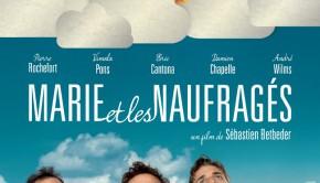 Marie et les naufragés Affiche - Sébastien Betbeder
