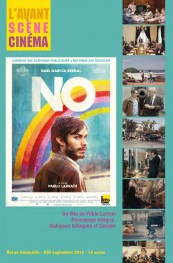 Couverture numéro 635 Avant-Scène Cinéma . Dossier No de Pablo Larrain