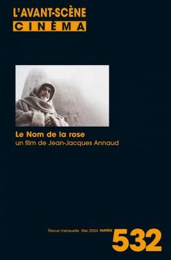 Couverture du numéro 532 de l'Avant-Scène Cinéma autour du film Le nom de la rose de Jean-Jacques Annaud