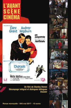 Couverture du Numéro 643 de l'Avant-Scène Cinéma sur le film Charade de Stanley Donen