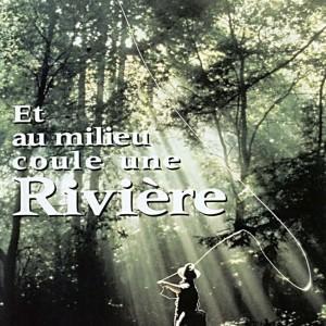 Affiche Et au milieu coule une rivière de Robert Redford