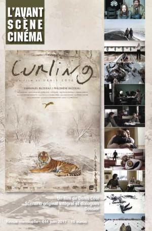 Couverture Numéro 644 Avant-Scène Cinéma à propos de Curling de Denis Côté