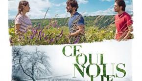 Affiche du film de Cédric Klaspisch, Ce qui nous lie pour la critique de la semaine en partenariat avec l'ESRA