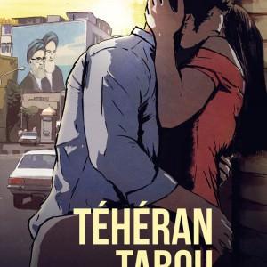Affiche Teheran Tabou d'Ali Soozandeh