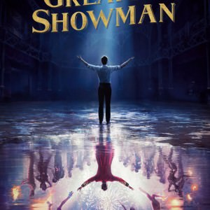 The greatest showman de Michael Gracey