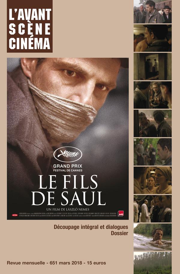 Couverture de l'Avant-Scène Cinéma Numéro 651 sur Le Fils de Saul de László Nemes