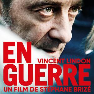En guerre de Stéphane Brizé