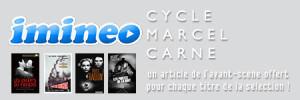 Bloc partenariat Iminéo et Avant-Scène Cinéma - Cycle Marcel Carné