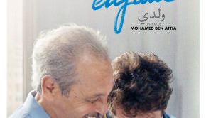 Mon cher enfant de Mohamed Ben Attia
