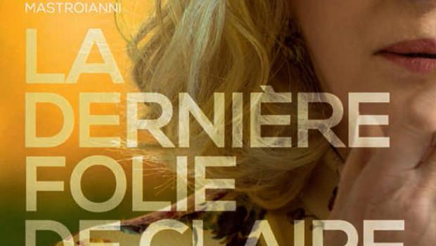 Affiche La Dernière Folie de Claire Darling de Julie Bertucelli