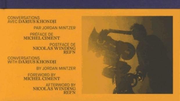 Conversations avec Darius Khondji de Jordan Mintzer