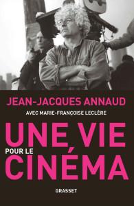 Autobiographie Une vie de cinéma de Jean-Jacques Annaud