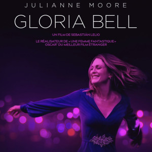Gloria Bell de Sebastian Lelio