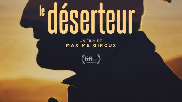 Le déserteur de Maxime Giroux