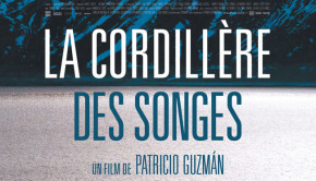 La cordillère des songes de Patricio Guzman