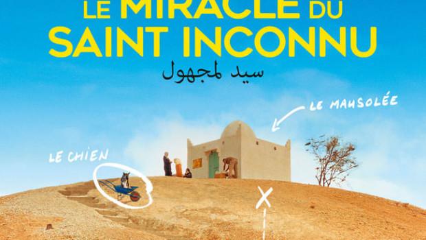 Le miracle du saint inconnu de Alaa Eddine Aljem