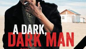 A dark, dark man d'Adilkhan Yerzhanov