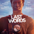 Last words de Jonathan Nossiter
