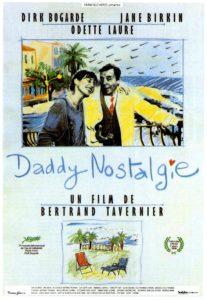 Daddy Nostalgie de Bertrand Tavernier