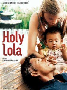 Holy Lola de Bertrand Tavernier