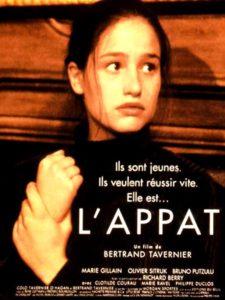 L'appât de Bertrand Tavernier