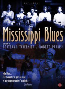 Mississippi Blues de Bertrand Tavernier