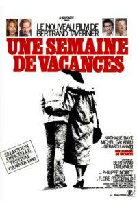 Une semaine de vacances de Bertrand Tavernier