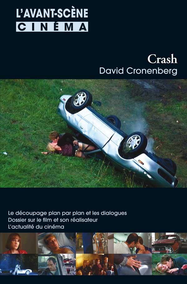 Crash de David Cronenberg - Avant-Scène Cinéma 570