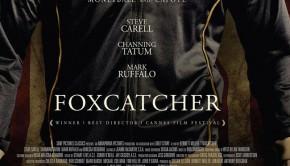Affiche Foxcatcher de Bennett Miller