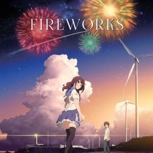 Fireworks d'Akiyuki Shinbo et Nobuyuki Takeuchi