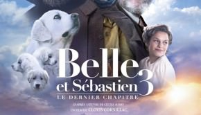 Belle et Sébastien 3 : le dernier chapitre de Clovis Cornillac