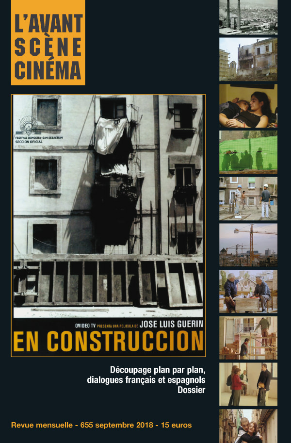 Couverture Numéro 655 de l'Avant-Scène Cinéma sur Construccion de Jose Luis Guerin