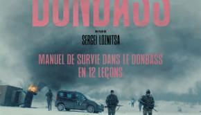 Donbass de Sergei Loznitsa - Critique de la semaine Avant-Scène Cinéma