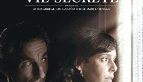 Une vie secrète de Jon Garaño, Aitor Arregi et José Mari Goenaga