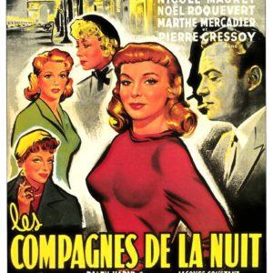 Les Compagnes de la nuit avec Françoise Arnoult